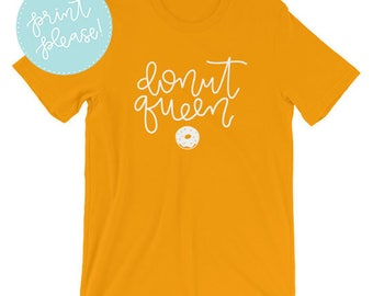 Donut Queen Short-Sleeve Unisex T-Shirt