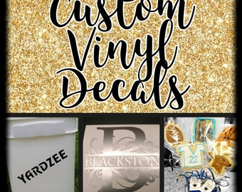Custom Vinyl Decal