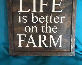 Life Is Better On The Farm framed wooden sign