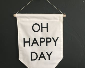 Oh happy day wall banner