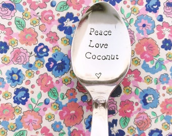 """""""Peace Love Coconut"""" - engraved stainless steel spoon spoon"""