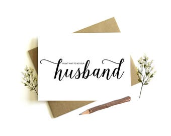 I Can't Wait to be Your Husband Card - Wedding Day Card, To My Wife, Wife Wedding Card, Bride Wedding Day, To My Bride, Wedding Party
