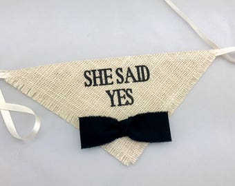 Ivory Wedding Dog Bandana She Said Yes with Black Bow Tie Engagement Announcement Save the Date Cards Photos Boy Bowtie