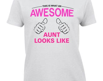 Aunt Shirt, Aunt Gift, Awesome Aunt Shirt, Aunt Appreciation Gift, Aunt Birthday Gift, Aunt Christmas Present, Aunt Wedding Gift