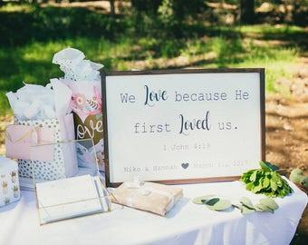Wedding Gift Ideas | Custom Wedding Gift | Unique Wedding Gift | Wedding Date | We Love Because He First Loved Us | John 4:19