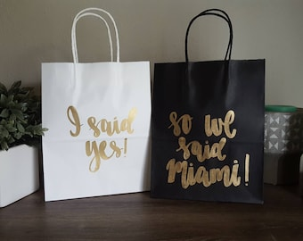 I said yes so we said Miami - Made in Nashville - Bachelorette Party Gift Bags - Bachelorette Party Survival Kit - Bridesmaid Gift