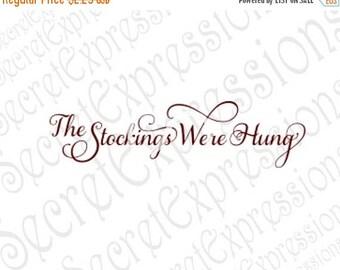 The Stockings Were Hung Svg, Christmas Svg, Stockings Svg, Svg File, Digital Cutting File, DXF, JPEG, SVG Cricut, Svg Silhouette, Print Fil