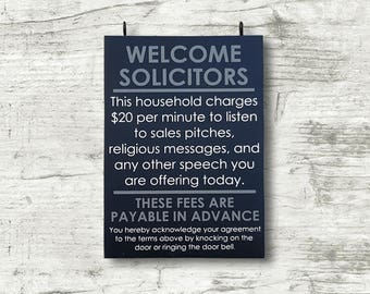 Welcome Solicitors - No soliciting sign - No solicitation sign - Funny door sign - please go away - have a nice day - READY TO SHIP