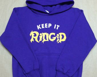 Keep It Ridgid Hoodie