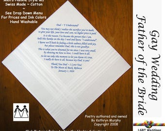 Gay Wedding ~ Father of the Bride Gifts  Wedding Hankerchief Poem Printed  L212  Title, Sign and Date for Free!  8 Ink Colors