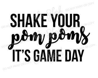 shake your pom poms it's game day svg, png, dxf, eps mom life svg, cutting file, silhouette cameo, cuttable, clipart