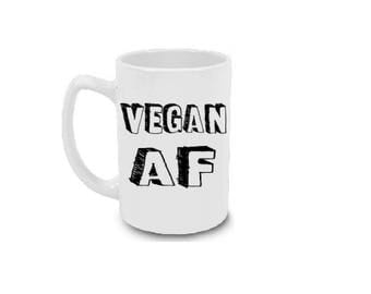 Vegan Gift | Vegan AF | Funny Vegan Coffee Mug | Vegan Mug | Gift for Vegan Vegetarian | Vegetarian Gifts | Birthday Gift for Vegan | 15 oz