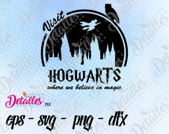 Harry potter Visit Hogwarts SVG, Cut File, Vector SVG Eps High Quality design files ai eps for Cricut and Silhouette Cameo