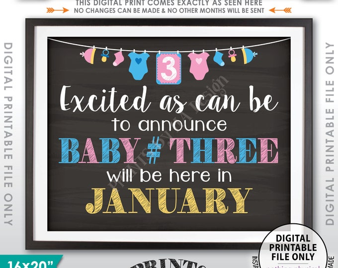 Baby Number 3 Pregnancy Announcement 3rd Baby Due, Expecting Third Child in JANUARY Dated Chalkboard Style PRINTABLE Baby Reveal Sign <ID>