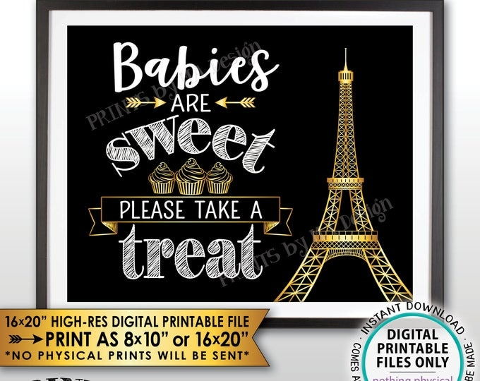 Babies are Sweet Please Take a Treat Paris Theme Baby Shower Cupcake, Eiffel Tower, Paris Shower, Black/White/Gold PRINTABLE Treat Sign <ID>