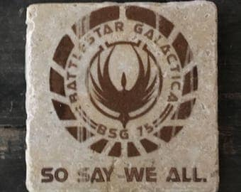 So Say We All Coaster or Decor Accent