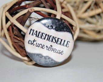 Badge pin 25mm * dreamy Miss *.