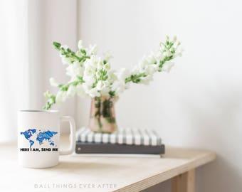 JW | Here I am Send Me | Mug | Any Language | Coffee Cup | Blue | World Map | SKE Graduation | Pioneer Gift | Baptism Gift | Jehovah