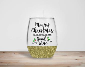 Merry Christmas To All Wine Glass - Glitter Dipped Stemless Wine Glass - Glitter Wine Glass - Holiday Wine Glass - Christmas Wine Glass