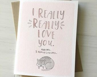 I Love Cats - love card, cat love card, funny valentine card, anniversary card, cat card, i love you card, valentines day card, card for him