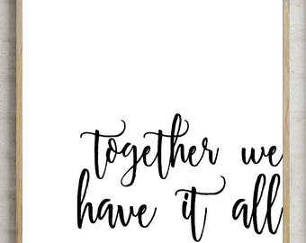 70% together we have it all, bedroom decor, printable wall decor, bedroom print, bedroom , printable wall , printable decor, instant decor