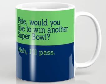 Run The F*ckin Ball Pete  - 11 oz or 15 oz Ceramic Mug