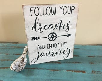 Follow Your Dreams and Enjoy the Journey Rustic Wood Sign/Family Decor/Gallery Wall Decor/Inspirational Sign/Inspirational Decor