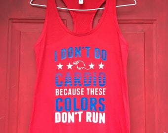 I Don't Do Cardio Because These Colors Don't Run racerback tank