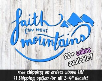Faith can move Mountains, Christian Stickers, Christian Window Decal, Christian Car decal, christian vinyl decal, Matthew 17:20