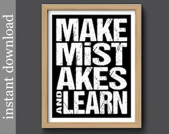 Printable, Inspiration, Make Mistakes, classroom decor, dorm poster, office art, cubicle decor, student gift, teacher gift, typography art