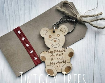 Wooden My Daddy, My best friend, My world  Teddy Bear    Engraved Keyring Gift