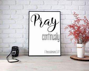 Pray Continually, Catholic Art, Catholic Print, Christian Poster, Bible Verse, Prayer Print, Christian Print, Christian Wall Art, God Bless