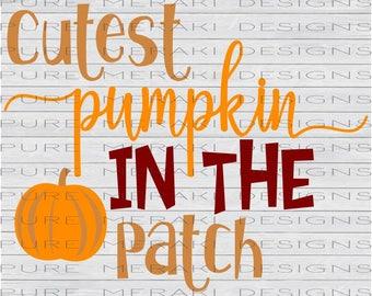 Cutest Pumpkin in the Patch SVG, Fall SVG, Fall Baby, Autumn SVG, Pumpkin Patch svg, Kids svg, Baby svg, Halloween Baby, Fall Pumpkin svg