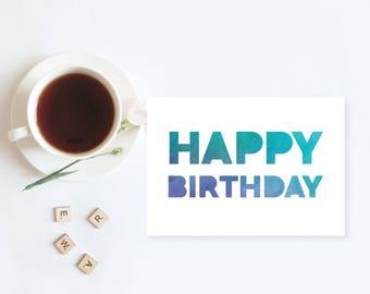 Watercolour Happy Birthday Card | Friend, Sibling, Coworker Birthday Card | Generic Birthday Greetings Card
