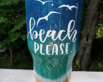 glitter yeti / beach tumbler / beach yeti / beach please glitter ombre yeti / beach please ozark / beach tumbler / beach please rambler