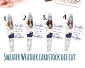 Sweater Weather Girl Die Cut, Ephemera, Card stock pieces, Scrapbooking, Junk journal, Planner, Erin Condren, Happy Planner, TN
