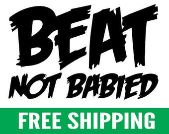 "Beat Not Babied | 5"" Vinyl Stickers, Pair"