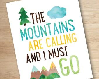Mountain Nursery Art, Adventure Nursery, Rustic Nursery, Boys Nursery Art, The Mountains are Calling and I Must Go, Kids Wall Art, PRINTABLE