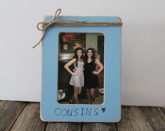Cousin Picture Frame, Best Friend Frame, Cousin Gift, Personalized Gift