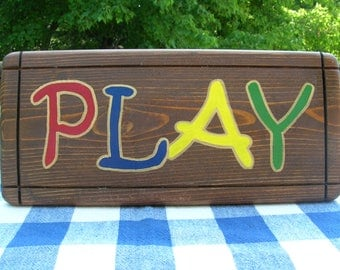 PLAY Wood Sign - Playroom, Child's Bedroom, Nursery, Classroom - Handpainted, Stained Cedar