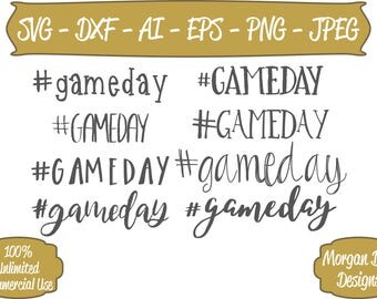 Game Day SVG - Hashtag Game Day SVG - Football SVG - Files for Silhouette Studio/Cricut Design Space