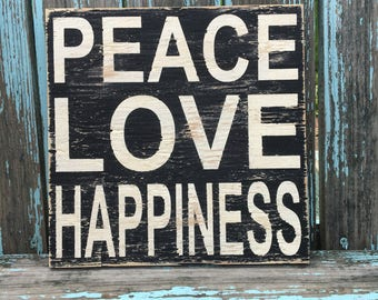 PEACE LOVE HAPPINESS, painted wood sign