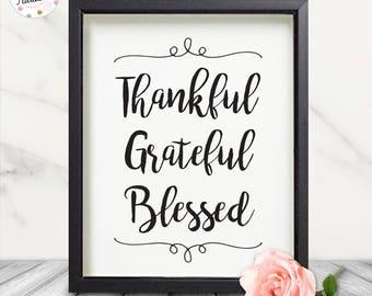 Thankful Grateful Blessed Printable Art - INSTANT DOWNLOAD!