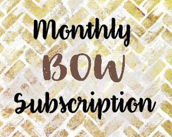 Monthly Bow Subscription. Fabric, Knotted, or Ribbon Bows on Nylon Headband, Different every Month, Free Shipping!  Infant, Toddler, Youth