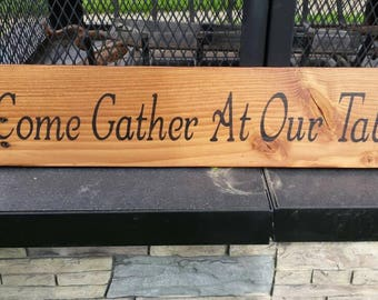 Come Gather At Our Table Wood Sign 24x6 Pallet Wood Wall Hanging Reclaimed Wood Rustic Decor Repurposed Country Decor Primitive Kitchen Sign