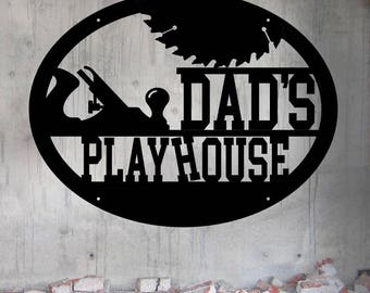 Dad's Playhouse Workshop Woodworker Shop Sign Crooked H - Custom Metal Sign - Metal Wall Art