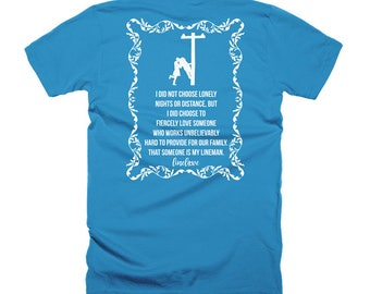 I Did Not Choose Lonely Nights Lineman's Wife Linewife Tee