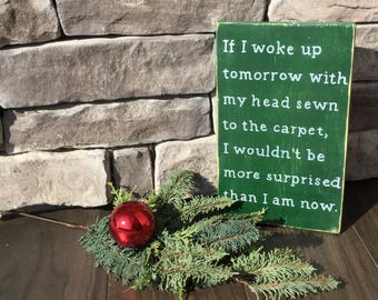 """Christmas Vacation Movie Quote Wood Sign (12"""" x 16"""")"""