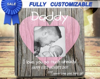 FIRST FATHERS DAY First Fathers Day Gift From Daughter New Dad Gift For New Dad New Daddy Gift Personalized Picture Frame For Husband Dad