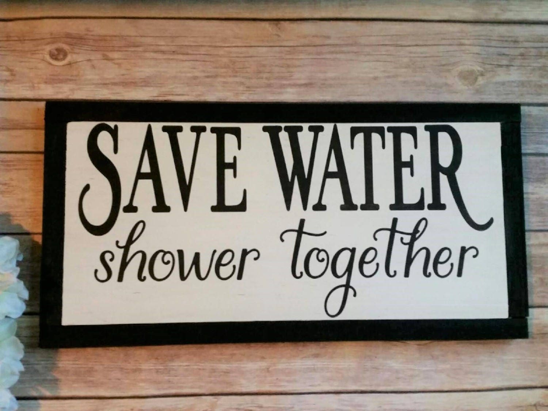 Just Bathroom Signs save water shower together bathroom decor wood bathroom sign